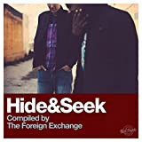 Hide & Seek (Compiled By The Foreign Exchange)