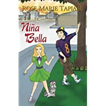Ni??a Bella (Spanish Edition) by Rose Marie Tapia R. (2014-07-12)