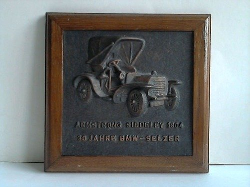 Armstrong Siddeley 1904. 30 Jahre BMW-Selzer - Messing-Relief - Messing-relief