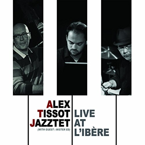 alex-tissot-jazztet-live-at-libere