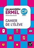 Les Essentielles ERMEL - Maths CP Éd. 2017 - Cahier de l'élève