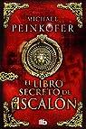 El libro secreto de ascalón par Peinkofer