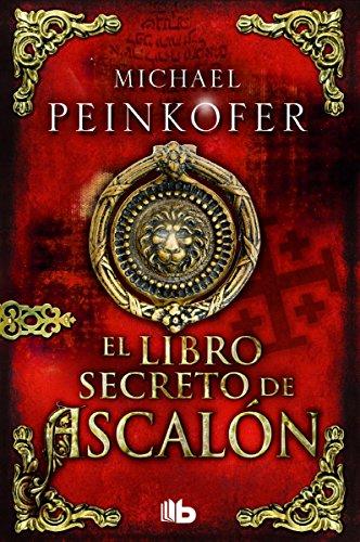 El libro secreto de ascalón (B DE BOLSILLO)