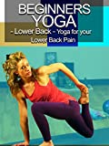 Beginners Yoga - Lower back- Yoga for Your Lower Back [OV]