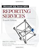 Microsoft SQL Server 2012 Reporting Services 4/E
