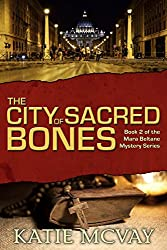 The City of Sacred Bones (Mara Beltane Mystery Series Book 2) (English Edition)