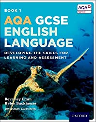 AQA GCSE English Language: Student Book 1: Developing the skills for learning and assessment
