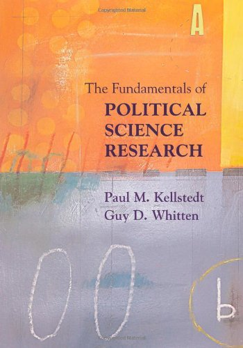 The Fundamentals of Political Science Research by Paul M. Kellstedt (2008-12-15)