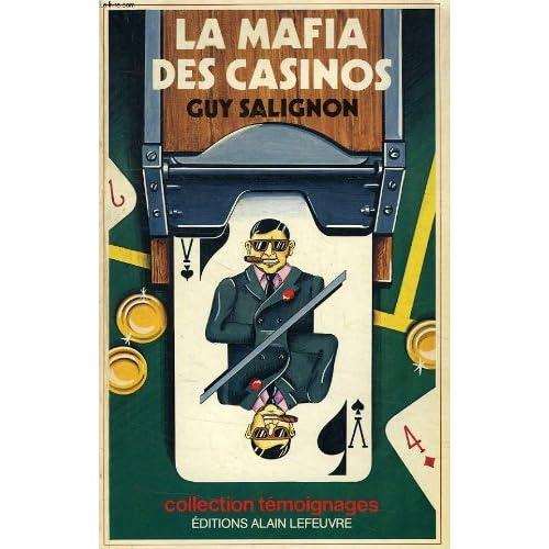 La Mafia des casinos