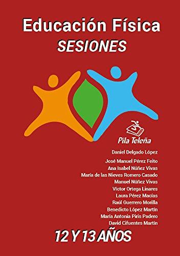 Educación Física SESIONES 12 y 13: años (Sesiones Educación Física nº 7) por Daniel Delgado López