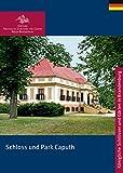 Schloss und Park Caputh (Königliche Schlösser in Berlin, Potsdam und Brandenburg)