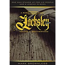 Locksley - A Robin Hood Story: Volume 1 - Brotherhood