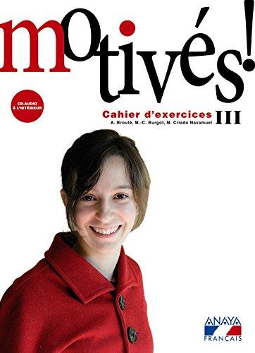 Portada del libro Motivés! III. Cahier d'exercices et Portfolio. (Anaya Français) - 9788466787260