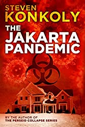 The Jakarta Pandemic: A Post Apocalyptic/Dystopian Thriller (The Perseid Collapse Series) (English Edition)