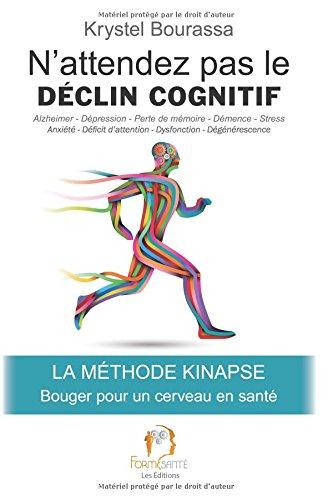 N'attendez pas le déclin cognitif: Bougez pour un cerveau en santé par Krystel Bourassa