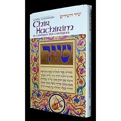 Chir Hachirim, Le Cantique des Cantiques