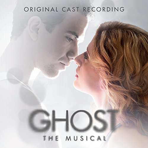 Ghost The Musical - Original C...