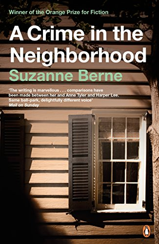 A Crime in the Neighborhood por Suzanne Berne