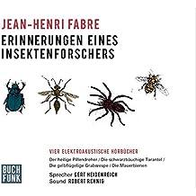 Erinnerungen eines Insektenforschers: Vier elektroakustische Hörbücher