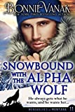 Snowbound with the Alpha Wolf: Werewolves of Montana Book 11