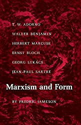 Marxism and Form: 20th Century Dialectical Theories of Literature by Fredric Jameson (1974-05-01)