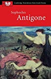 Sophocles: Antigone (Cambridge Translations from Greek Drama)