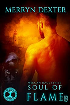 Soul of Flame (Wiccan Haus #15) by [Dexter, Merryn]
