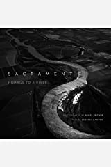 Sacrament: Homage to a River by Rebecca Lawton (2013-11-01) Hardcover