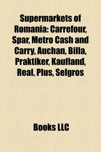 supermarkets-of-romania-carrefour-spar-metro-cash-and-carry-auchan-billa-praktiker-kaufland-real-plu
