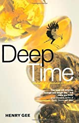 DEEP TIME: Cladistics, The Revolution in Evolution by Henry Gee (2008-07-01)