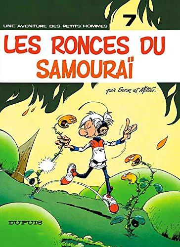 Les Petits Hommes, tome 7, Les Ronces du samouraï
