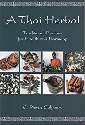 Thai Herbal: Traditional Recipes for Health and Harmony
