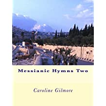 Messianic Hymns Two