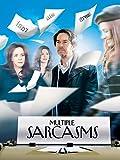 Multiple Sarcasms [OV]