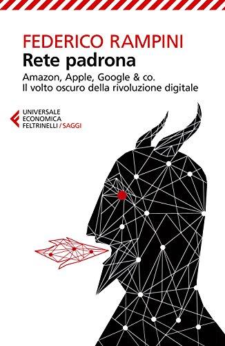 FEDERICO RAMPINI - RETE PADRON por Federico Rampini