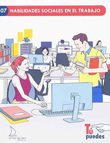 Habilidades sociales en el trabajo (Tú puedes) por María Peralta Vidaurreta