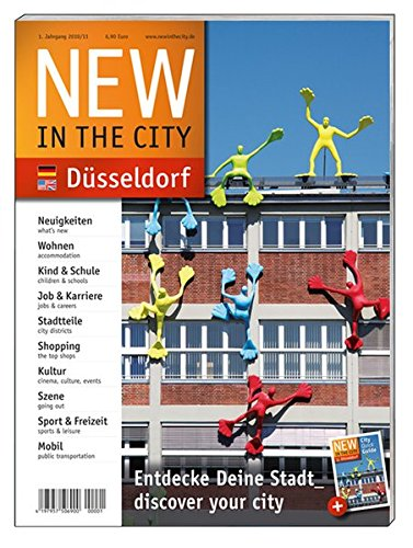 Image of NEW IN THE CITY Düsseldorf 2010/11: Der zweisprachige City- und Umzugsguide, mit den besten und wichtigsten Adressen der Stadt auf einen Blick