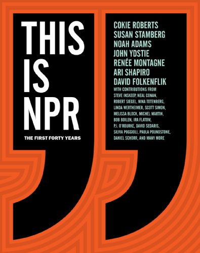 this-is-npr-the-first-forty-years
