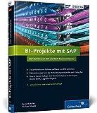 BI-Projekte mit SAP – SAP NetWeaver BW und SAP BusinessObjects (SAP PRESS)