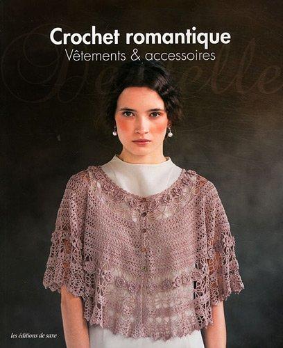 Crochet romantique : Vêtements & accessoires