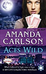 Aces Wild: A Sin City Collectors Novella (Volume 1) by Amanda Carlson (2014-05-29)
