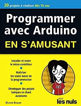 Programmer avec Arduino pour les Nuls en samusant mégapoche (Mégapoche pour les nuls)