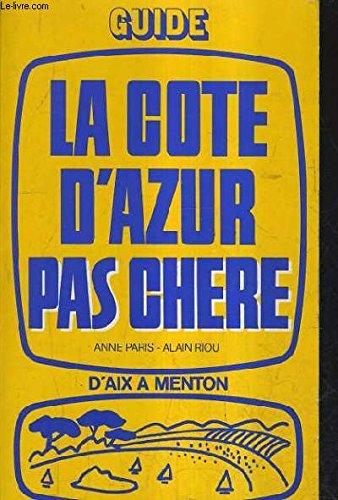 La Côte d'Azur pas chère (Collection La Vie pas chère)