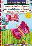 Serie Papel nº 36. NUEVOS ANIMALES Y FIGURAS CON PAPEL PLEGADO EN FORMA DE ACORDEÓN Y ABANICO (Cp Serie Papel (drac))