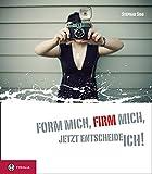 Produkt-Bild: Form mich, Firm mich, jetzt entscheide ich!: Das Geschenk zur Firmung