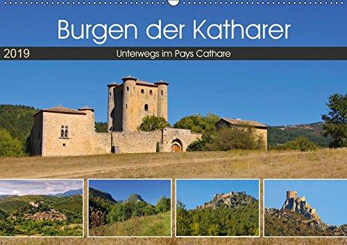 Burgen der Katharer - Unterwegs im Pays Cathare (Wandkalender 2019 DIN A2 quer): Zeugnisse der Geschichte in Südfrankreich (Monatskalender, 14 Seiten ) (CALVENDO Orte)