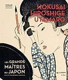 Hokusai, Hiroshige, Utamaro : Les grands maitres du Japon, collection Georges Leskowicz