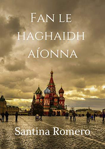 Fan le haghaidh aíonna (Irish Edition) por Santina  Romero