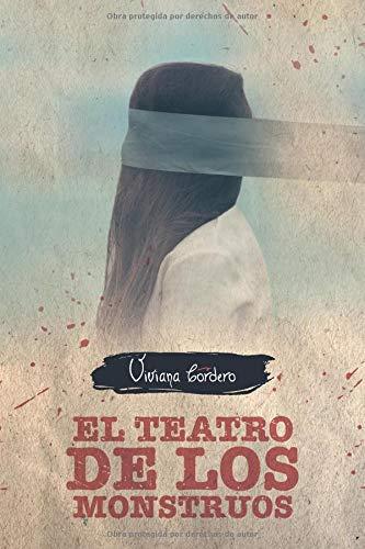 El Teatro de los Monstruos por Viviana Cordero