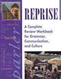 Reprise: A Complete Review Workbook for Grammar, Communications, and Culture